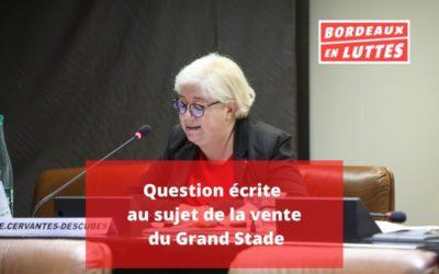 Question écrite du groupe Bordeaux en Luttes présentée par Evelyne Cervantes-Descubes.
